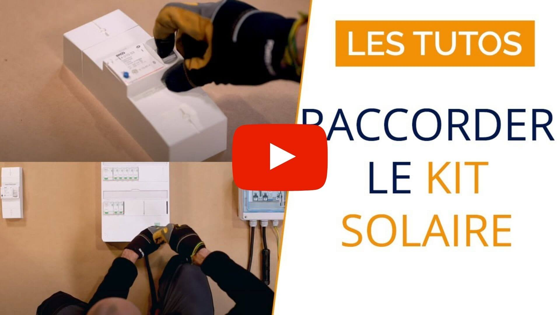 connecter-kit-solaire-tableau-general-tuto-video