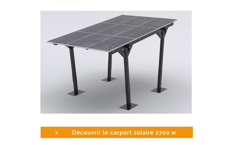 Dévouvrez le carport solaire 2700 W