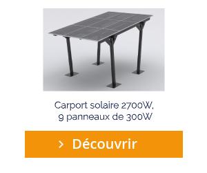 Découvrir le carport solaire 2700W, 9 panneaux de 300W