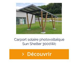 Découvrir le carport solaire photovoltaïque Sun Shelter 3000Wc