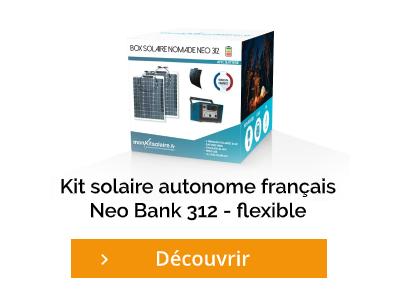Envie de découvrir le kit solaire autonome français Neo Bank 312