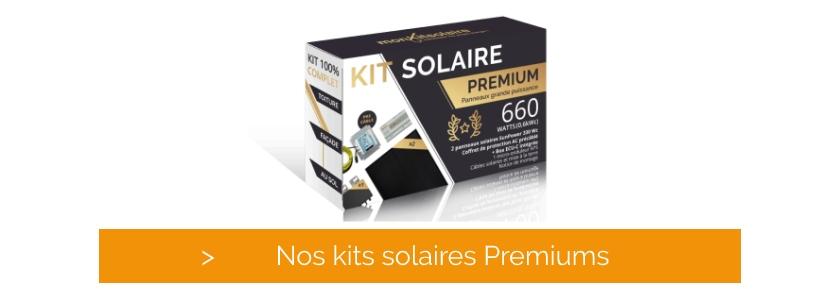 Cliquez et découvrez nos kits solaires premium